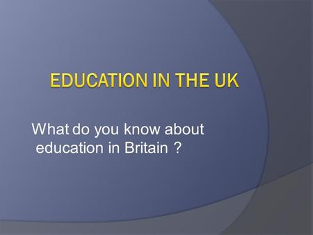 What do you know about education in Britain ?. TRUE or FALSE?  Lunch is usually over by 1.30 p.m.