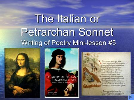 The Italian or Petrarchan Sonnet Writing of Poetry Mini-lesson #5.
