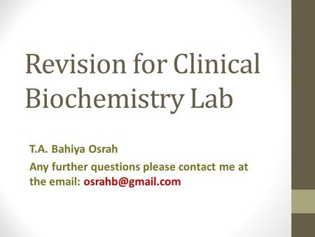 Revision for Clinical Biochemistry Lab