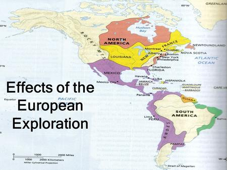 Effects of the European Exploration. After explorers sailed, nations set up colonies in the New World. –They created their own social and cultural patterns.