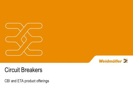 Circuit Breakers CBI and ETA product offerings. Breaker Technologies - Hydraulic-Magnetic Not effected by ambient temperatures Possible to obtain any.