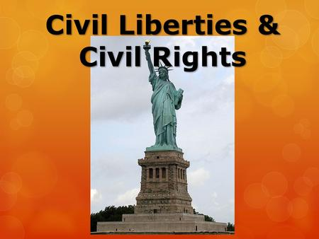 Civil Liberties & Civil Rights. The U.S. Constitution guarantees the civil rights and protects the individual liberties of all American citizens.