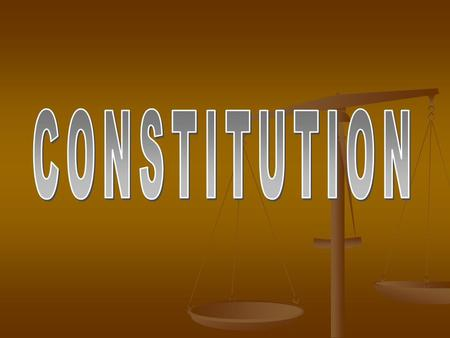 "Intro to ""Our Constitution"" *YOU DON'T need to write this down* Main Purpose of Constitution: Creates a framework for our Government Establishes itself."