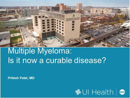 Multiple Myeloma: Is it now a curable disease?