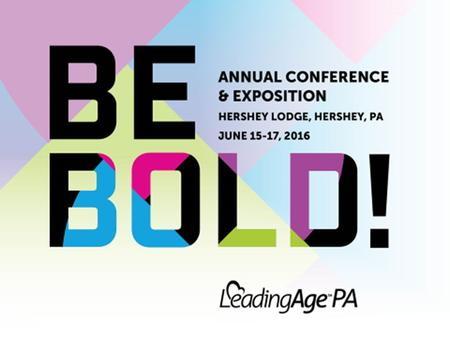 Creating the Climate for Collaborative Decision-Making LeadingAge PA, June 2016 Session 13-A.