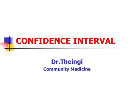 Dr.Theingi Community Medicine