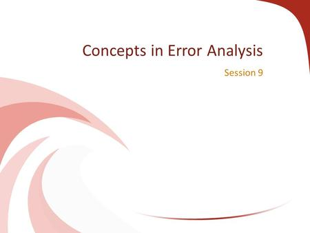Concepts in Error Analysis
