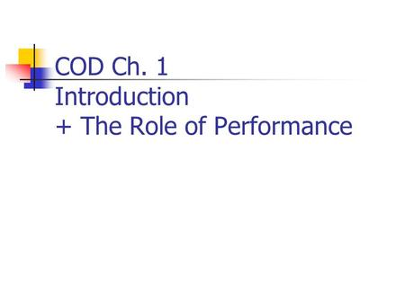 COD Ch. 1 Introduction + The Role of Performance.