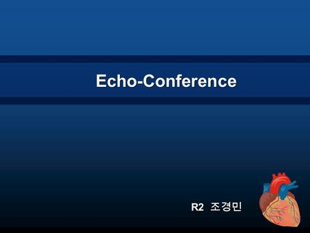 Echo-Conference R2 조경민. History 12025086 박 O 화 (F/31) Chief Complaint Chief Complaint Fever.chilling & Chest discomfort O/S) 10 days ago Fever.chilling.