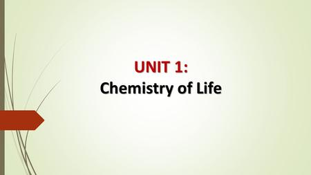 UNIT 1: Chemistry of Life. II. THE CHEMISTRY OF LIFE (pp. 148 - 155) Organisms are composed of _________, which is anything that takes up space and has.