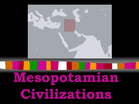 "Mesopotamian Civilizations Geography  Mesopotamia means the ""land between the rivers""  Tigris and Euphrates Rivers (flow into the Persian Gulf)  aka."