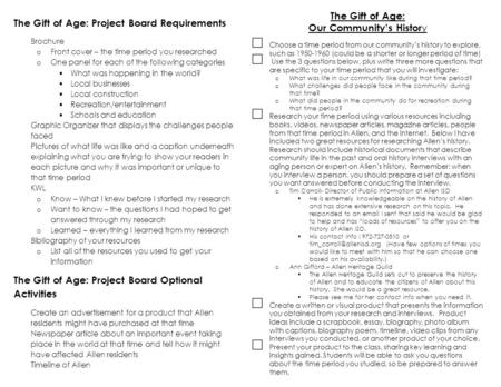 The Gift of Age: Project Board Requirements  Brochure o Front cover – the time period you researched o One panel for each of the following categories.