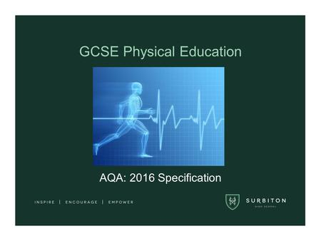 GCSE Physical Education AQA: 2016 Specification. New & contemporary topics: help students of all abilities to develop a well-rounded skill set. Prepare.