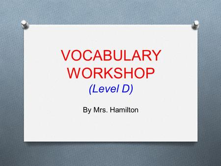 VOCABULARY WORKSHOP (Level D)