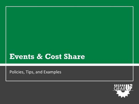 Events & Cost Share Policies, Tips, and Examples.