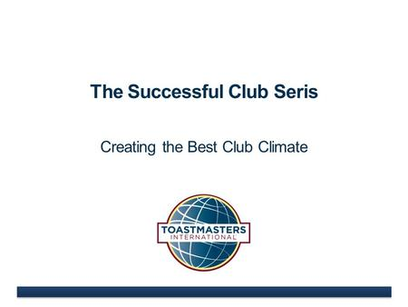The Successful Club Seris Creating the Best Club Climate.