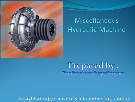 Miscellaneous Hydraulic Machine