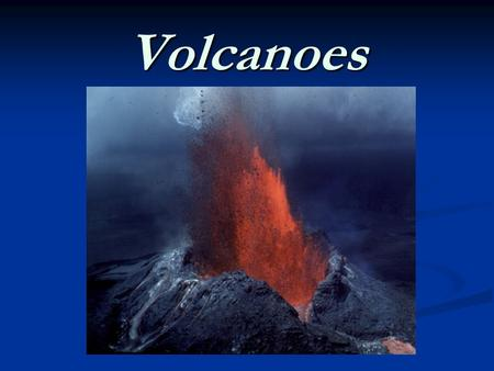Volcanoes. What is a volcano? A volcano is an opening in the Earth's crust through which molten rock, gases, ash, dust, and cinders can erupt A volcano.