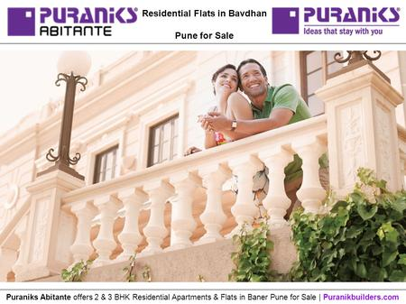 Residential Flats in Bavdhan Pune for Sale Puraniks Abitante offers 2 & 3 BHK Residential Apartments & Flats in Baner Pune for Sale | Puranikbuilders.com.