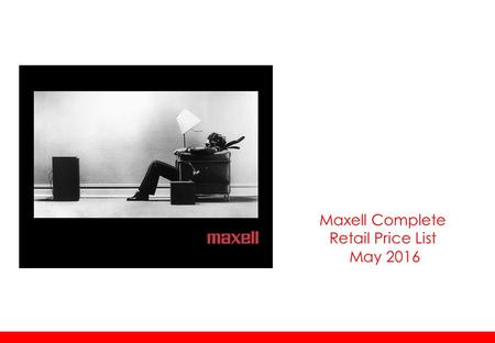 Maxell Complete Retail Price List May 2016. Outdoor Bluetooth Speaker MXSP-BTS150 SP €36  Lightweight and portable  Built in Bluetooth 3.0  With NFC.