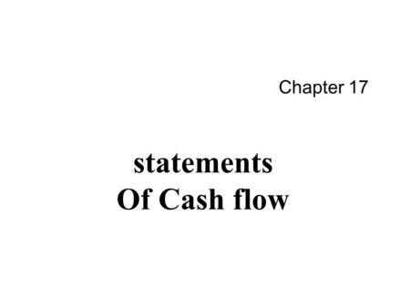 11 Chapter 17 statements Of Cash flow. CopyRight 2011 By 周冬华 博士 CPA 2 structure.