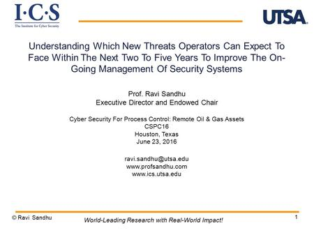 1 Understanding Which New Threats Operators Can Expect To Face Within The Next Two To Five Years To Improve The On- Going Management Of Security Systems.