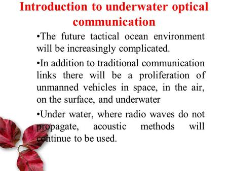 Introduction to underwater optical communication