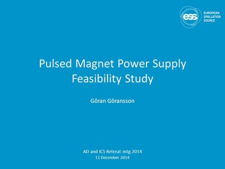 Pulsed Magnet Power Supply Feasibility Study