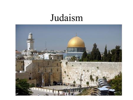 Judaism. Origins Canaan- Homeland, Hebrews believed it was promised to them by God (Palestine) Torah- Holy doctrine, first 5 books of the Bible (Old Testament)