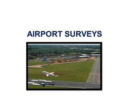 AIRPORT SURVEYS.