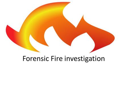 "Forensic Fire investigation. Arson? When investigating a fire one of the questions asked is, ""Was this arson?"" This question is difficult to answer based."