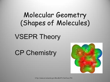 Molecular Geometry (Shapes of Molecules)  VSEPR Theory CP Chemistry.