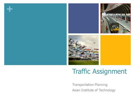 Transportation Planning Asian Institute of Technology