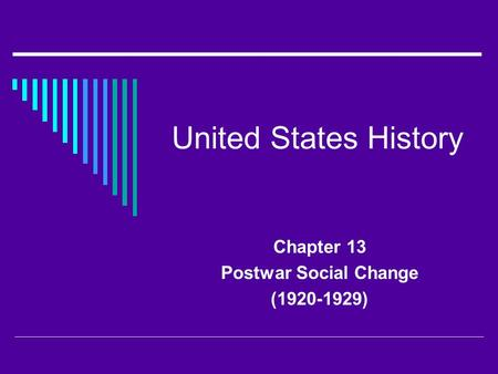 United States History Chapter 13 Postwar Social Change (1920-1929)