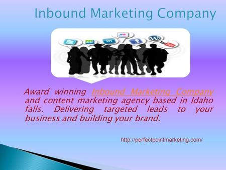 Award winning Inbound Marketing Company and content marketing agency based in Idaho falls. Delivering targeted leads to your business and building your.
