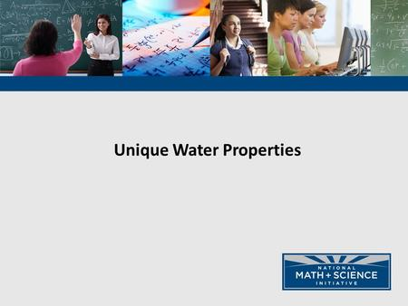 Unique Water Properties
