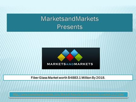 Fiber Glass Market worth $4883.1 Million By 2018.