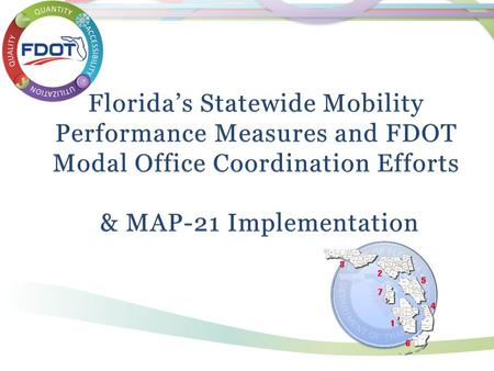 Statewide Mobility Performance Measures Team Purpose Consensus on approach and measures.