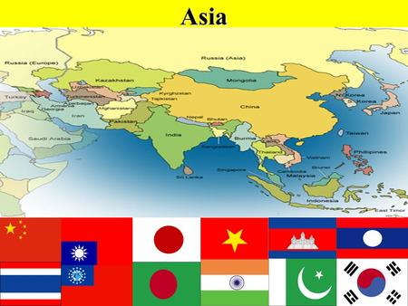 Asia. Asia's Geography Asia is one of two continents that form a larger land mass known as Eurasia Asia is the world's most populated continent (China.