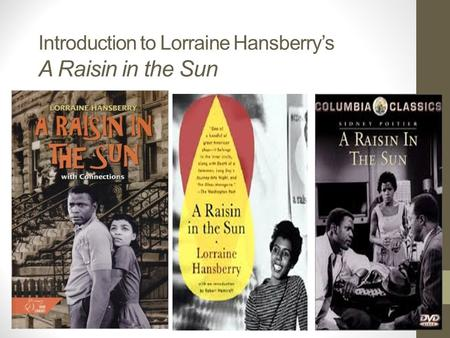 A young familys predicaments in lorraine hansberrys a raisin in the sun