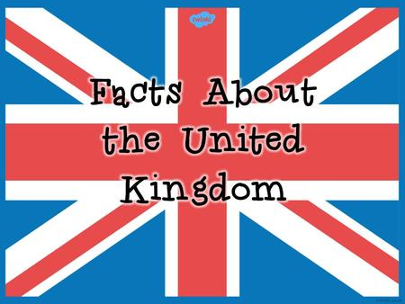 The official name of the UK is 'The United Kingdom of Great Britain and Northern Ireland'.