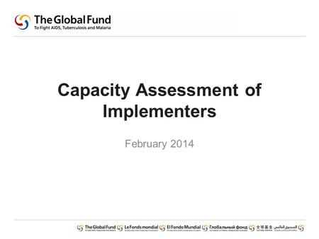 Capacity Assessment of Implementers February 2014.