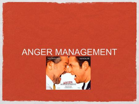 ANGER MANAGEMENT. What is anger? Anger is an emotional state that varies in intensity from mild irritation to intense fury and rage. EVERYONE FEELS ANGRY.