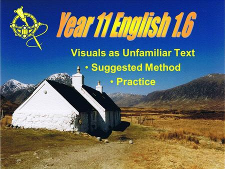 Visuals as Unfamiliar Text Suggested Method Practice.