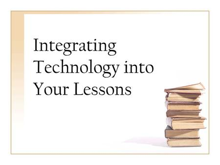 Integrating Technology into Your Lessons. Houghton Mifflin Reading Reading Anthology Leveled activities that enhance the stories: Meet the author/virtual.