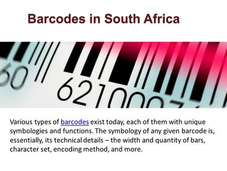 Various types of barcodes exist today, each of them with unique symbologies and functions. The symbology of any given barcode is, essentially, its technical.
