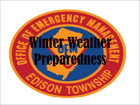 Winter Weather Preparedness. Safety Tips In General... Keep ahead of a winter weather by listening to the latest weather warnings and bulletins on the.