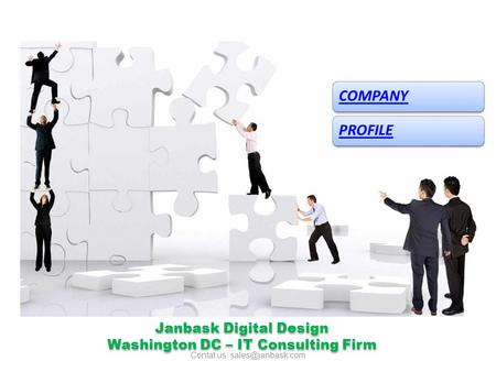 Janbask Digital Design Washington DC – IT Consulting Firm Janbask Digital Design Washington DC – IT Consulting Firm COMPANYPROFILE Contat us:
