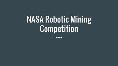 NASA Robotic Mining Competition. Controllers Arduino Mega - controls motors and sensors Raspberry Pi - Linux based computer that has the autonomous.