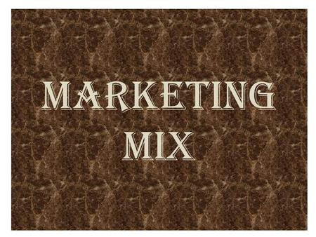 MARKETING MIX. DEFINETION OF MARKETING MIX The policies adopted by the manufacture to attain success in the firm is constitute the marketing mix. 7Ps.